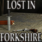 Lost In Forkshire